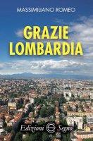 Grazie Lombardia - Massimiliano Romeo