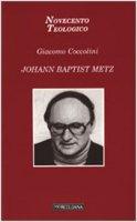 Johann Baptist Metz - Giacomo Coccolini