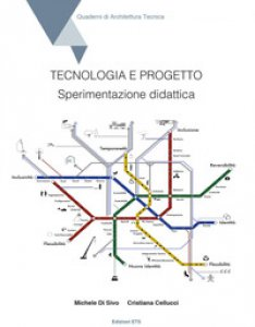 Copertina di 'Tecnologia e progetto. Sperimentazione didattica'