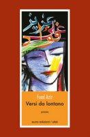 Versi da lontano. Ediz. francese e italiana - Aziz Fuad