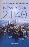 New York 2140 - Robinson Kim Stanley