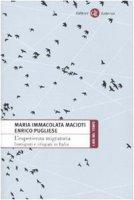 L' esperienza migratoria. Immigrati e rifugiati in Italia - Macioti M. Immacolata, Pugliese Enrico