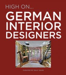 Copertina di 'High on... German interior designers'