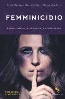 Femminicidio - Marco Monzani,  Marcello Paiar,  Maristella Paiar