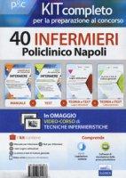 Kit completo per la preparazione al concorso 40 infermieri AOU Policlinico di Napoli - Alvaro Rosaria, Guerriero Guglielmo, Caruso Rosario