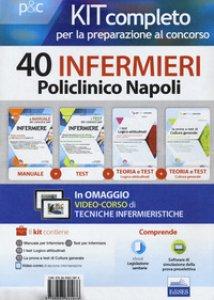 Copertina di 'Kit completo per la preparazione al concorso 40 infermieri AOU Policlinico di Napoli'