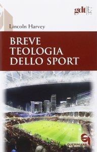 Copertina di 'Breve teologia dello sport'