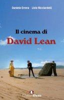 Il cinema di David Lean - Ricciardelli Livio, Errera Daniele