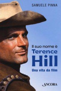 Copertina di 'Il suo nome è Terence Hill'