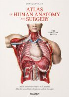 Atlas of human anatomy and surgery. Ediz. multilingue - Bourgery Jean-Baptiste, Jacob Nicolas H.