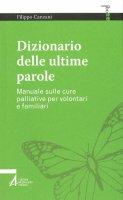 Dizionario delle ultime parole - Filippo Canzani