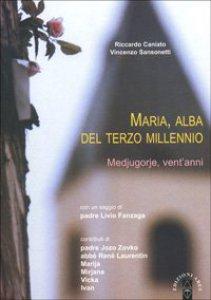 Copertina di 'Maria, alba del terzo millennio'