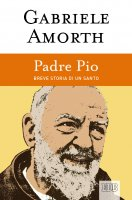 Padre Pio - Gabriele Amorth