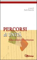 Percorsi di unit� - Basilico Alessandro; Borsa Gianni; Danuvola Paolo; Pessina Paola; Preziosi Ernesto; Vecchio Giorgio