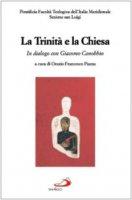 La Trinità e la Chiesa. In dialogo con Giacomo Canobbio - dell'Italia Meridionale Pontificia Facoltà Teologica