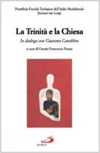 Copertina di 'La Trinità e la Chiesa. In dialogo con Giacomo Canobbio'
