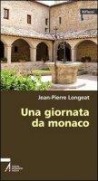 Una giornata da monaco - Jean-Pierre Longeat