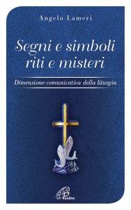 Copertina di 'Segni e simboli riti e misteri'