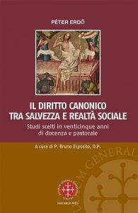 Copertina di 'Il Diritto Canonico tra salvezza e realtà sociale'