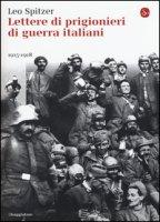 Lettere di prigionieri di guerra italiani (1915-1918) - Spitzer Leo