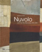 Nuvolo and post-war materiality 1950-1965. Ediz. a colori