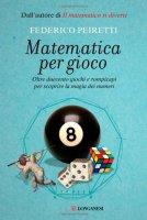 Matematica per gioco - Peiretti Federico