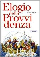 Elogio della provvidenza - Zani Mattia