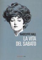 La vita del sabato - Hall Radclyffe
