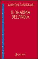 Il dharma dell'India - Panikkar Raimon