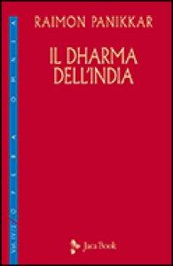 Copertina di 'Il dharma dell'India'