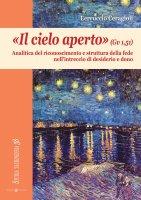 Il cielo aperto (Gv 1,51) - Ceragioli Ferruccio