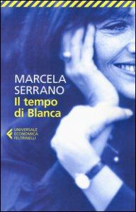 Copertina di 'Il tempo di Blanca'