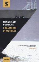 I balenieri di Quintay - Coloane Francisco