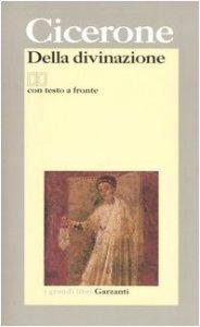 Copertina di 'Della divinazione. Testo latino a fronte'