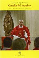Omelie del mattino. Volume 2 - Francesco (Jorge Mario Bergoglio)