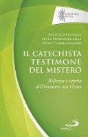 Il catechista testimone del mistero