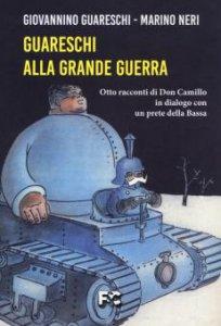 Copertina di 'Guareschi alla Grande Guerra'