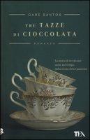 Tre tazze di cioccolata - Santos Care