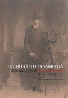 Un ritratto di famiglia. Dalle fotografie di Enrico Simoncini (1912-1943)