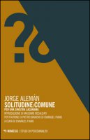 Solitudine: Comune. Per una sinistra lacaniana - Alemán Jorge