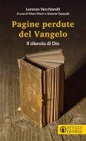 Pagine perdute del Vangelo - Lorenzo Vecchiarelli
