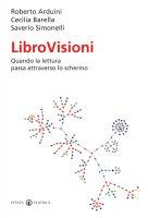 Librovisioni - Arduini Roberto, Barella Cecilia, Simonelli Saverio