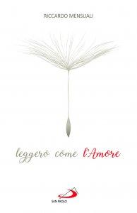 Copertina di 'Leggero come l'Amore'