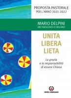 Unita libera lieta - Mario Delpini