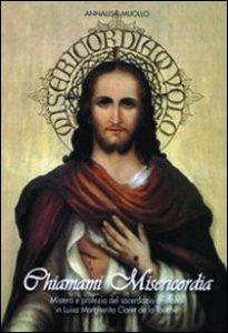 Copertina di 'Chiamami misericordia. Mistero e profezia del sacerdozio cristiano in Luisa Margherita Claret de la Touche'