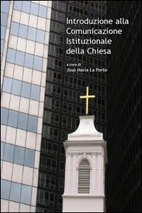 Copertina di 'Introduzione alla comunicazione istituzionale della Chiesa.'