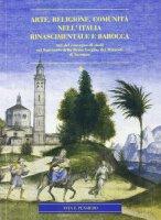 Arte, religione, comunità nell'Italia rinascimentale e barocca.
