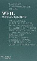 Il bello e il bene - Weil Simone