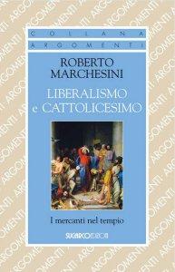 Copertina di 'Liberalismo e cattolicesimo'