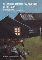 Gli insediamenti tradizionali delle Alpi. Conservazione e riuso